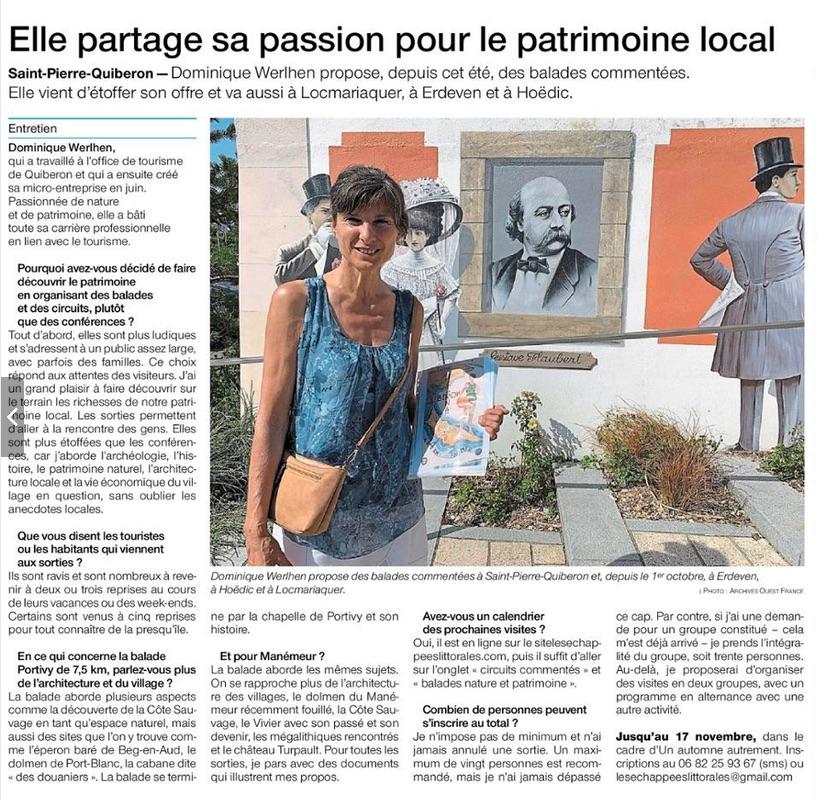 Ouest France présente les sorties des Echappées littorales. En plus de la Presqu'île de Quiberon, Dominique propose désormais des visites et balade à Erdeven et à locmariaquer.